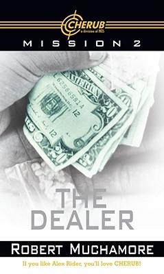 The Dealer (Cherub), Robert Muchamore