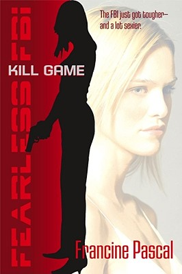 Image for Kill Game (Fearless FBI)