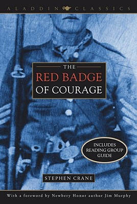 Image for The Red Badge of Courage: An Episode of the American Civil War & the Veteran