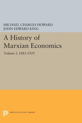 Image for A History of Marxian Economics, 1883-1929