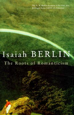 The Roots of Romanticism, Berlin, Isaiah