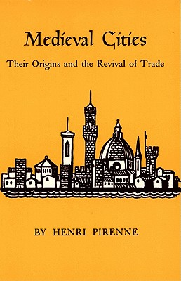 Image for Medieval Cities: Their Origins and the Revival of Trade