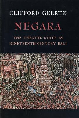 Image for Negara: The Theatre State In Nineteenth-Century Bali