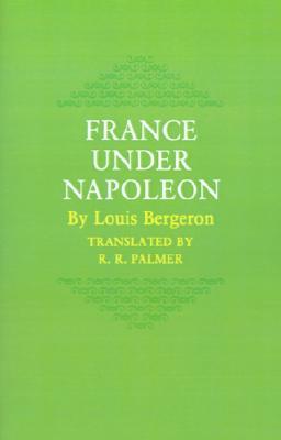"""France Under Napoleon, """"Bergeron, Louis"""""""