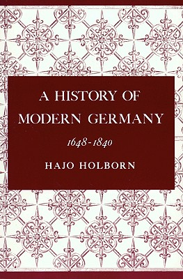 Image for A History of Modern Germany, Volume 2: 1648-1840
