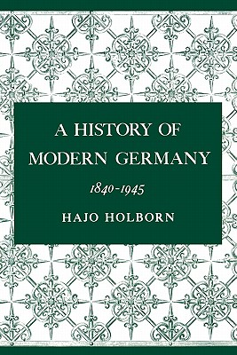 Image for A History of Modern Germany, Volume 3: 1840-1945