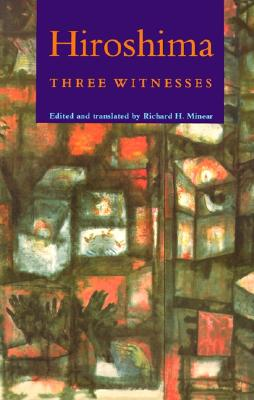 """Image for """"Hiroshima: Three Witnesses (contains Summer Flowers, City of Corpses, & Poems of the Atomic Bomb)"""""""