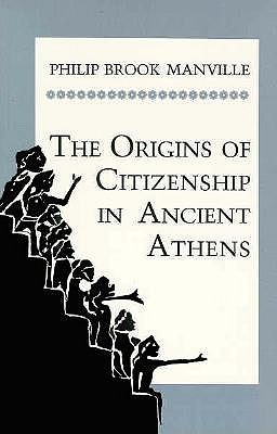 Image for The Origins of Citizenship in Ancient Athens (Princeton Legacy Library)