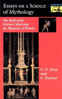 Image for Essays on a Science of Mythology