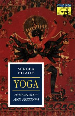 Image for Yoga: Immortality and Freedom (Bollingen Series, Vol. LVI)