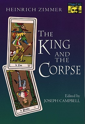 Image for The King and the Corpse: Tales of the Soul's Conquest of Evil