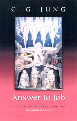 Answer to Job (The Collected Works of C. G. Jung, vol.11) (Bollingen Series) (v. 11), Carl Gustav Jung