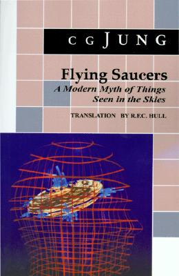 Image for Flying Saucers : A Modern Myth of Things Seen in the Skies