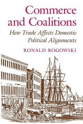 Image for Commerce and Coalitions: How Trade Affects Domestic Political Alignments