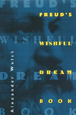 Image for Freud's Wishful Dream Book