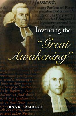 "Inventing the ""Great Awakening"", Lambert, Frank"