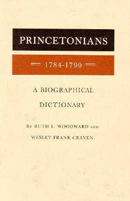 Image for Princetonians, 1784-1790 and 1791-1794 (Two volumes) From the Library of Morton H. Smith
