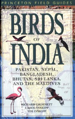Image for BIRDS OF INDIA PAKISTAN, NEPAL, BANGLADESH, BHUTAN, SRI LANKA, AND THE MALDIVES