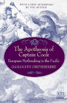 Image for The Apotheosis of Captain Cook: European Mythmaking in the Pacific