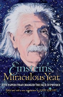 Image for Einstein's Miraculous Year: Five Papers That Changed the Face of Physics