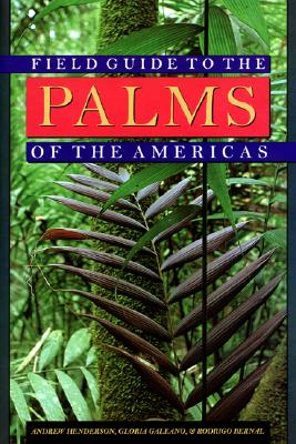 Image for Field Guide to the Palms of the Americas
