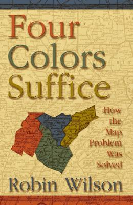 Image for Four Colors Suffice: How the Map Problem Was Solved