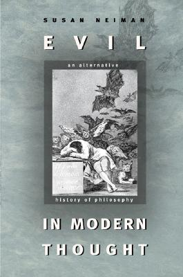 Image for Evil in Modern Thought: An Alternative History of Philosophy (Princeton Classics)