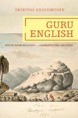 Image for Guru English: South Asian Religion in a Cosmopolitan Language (Translation/Transnation)