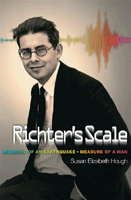 Richter's Scale: Measure of an Earthquake, Measure of a Man, Hough, Susan
