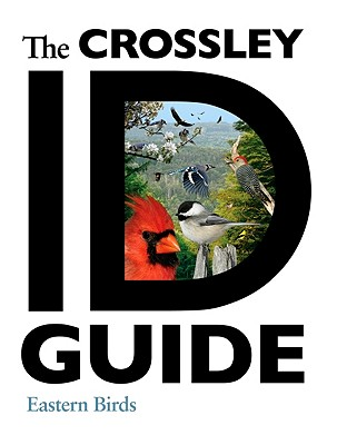 Image for The Crossley ID Guide: Eastern Birds (The Crossley ID Guides)