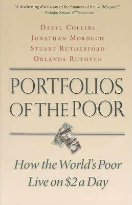 Image for Portfolios of the Poor: How the World's Poor Live on $2 a Day