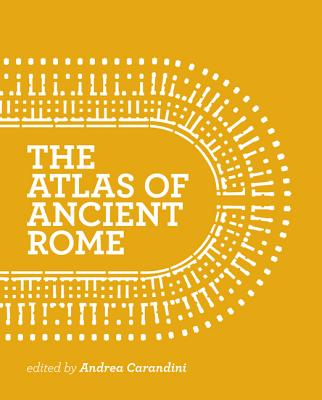 Image for The Atlas of Ancient Rome: Biography and Portraits of the City - Two-volume slipcased set