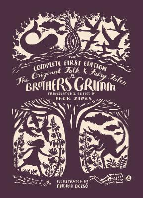 Image for The Original Folk and Fairy Tales of the Brothers Grimm: The Complete First Edition