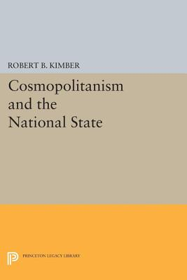 Cosmopolitanism and the National State (Princeton Legacy Library), Meinecke, Friedrich