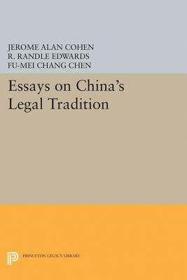 Essays on China's Legal Tradition (Studies in East Asian Law)