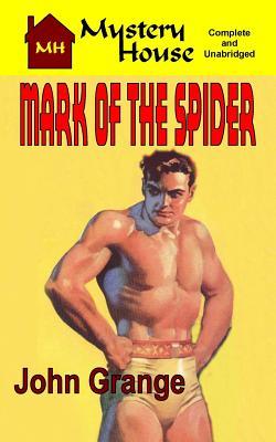 Mark of the Spider, Grange, John