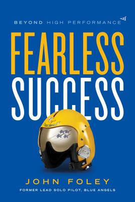 Image for Fearless Success: Beyond High Performance