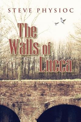 Image for The Walls of Lucca (This Is Book One of a 2-Book)