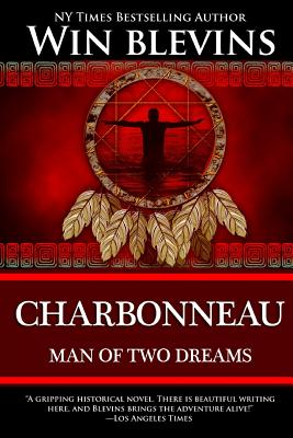Image for Charbonneau: Man of Two Dreams (American Dreamers)