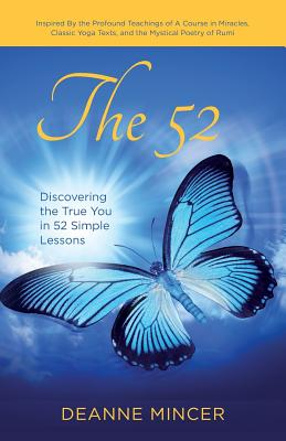 Image for 52: Discovering the True You in 52 Simple Lessons