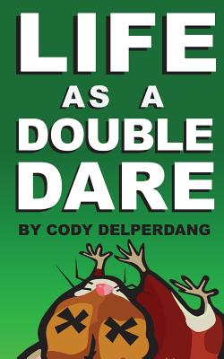 Image for Life as a Double Dare