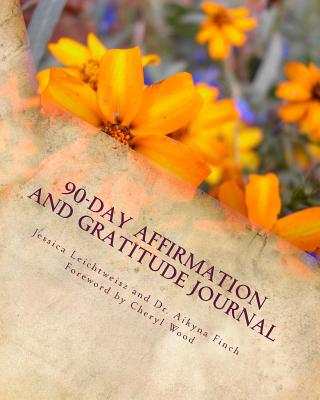 Image for 90-Day Affirmation and Gratitude Journal