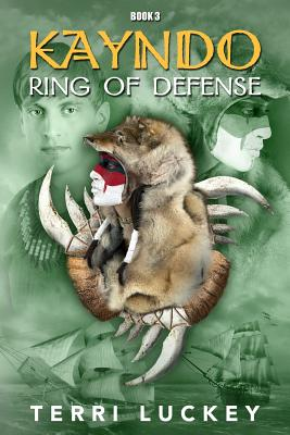 Image for Kayndo Ring of Defense: Book 3 of the Kayndo series- a post-apocalyptic, survival, adventure novel (Volume 3)