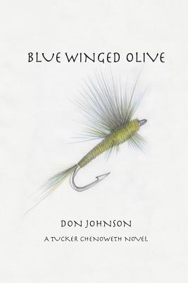 Blue Winged Olive, Johnson, Don
