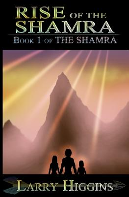 Image for Rise of the Shamra (Volume 1)