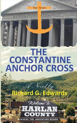 The Constantine Anchor Cross, Edwards, Richard G
