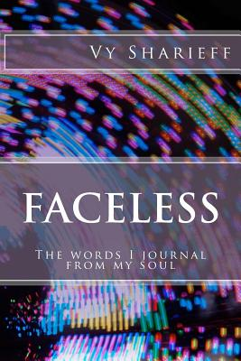 Image for Faceless: The words I journal from my soul