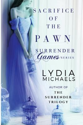 Image for Sacrifice of the Pawn: Spin-Off of The Surrender Trilogy (Surrender Games) (Volume 1)