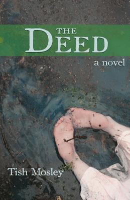 The Deed (Scots Ridge Trilogy), Mosley, Tish