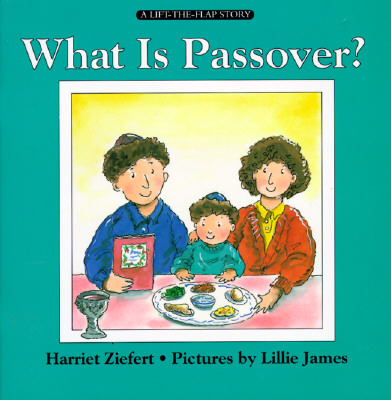 Image for What Is Passover? (Lift-The-Flap Story)